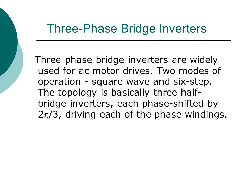 Three-Phase Bridge Inverters
