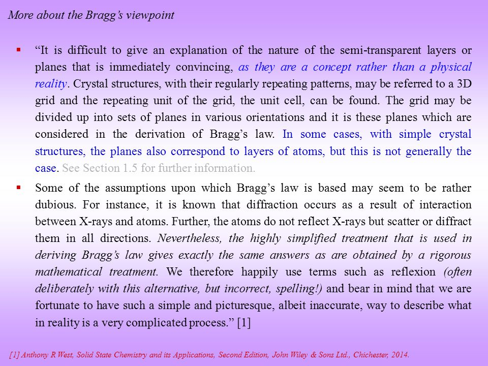 More about the Bragg's viewpoint