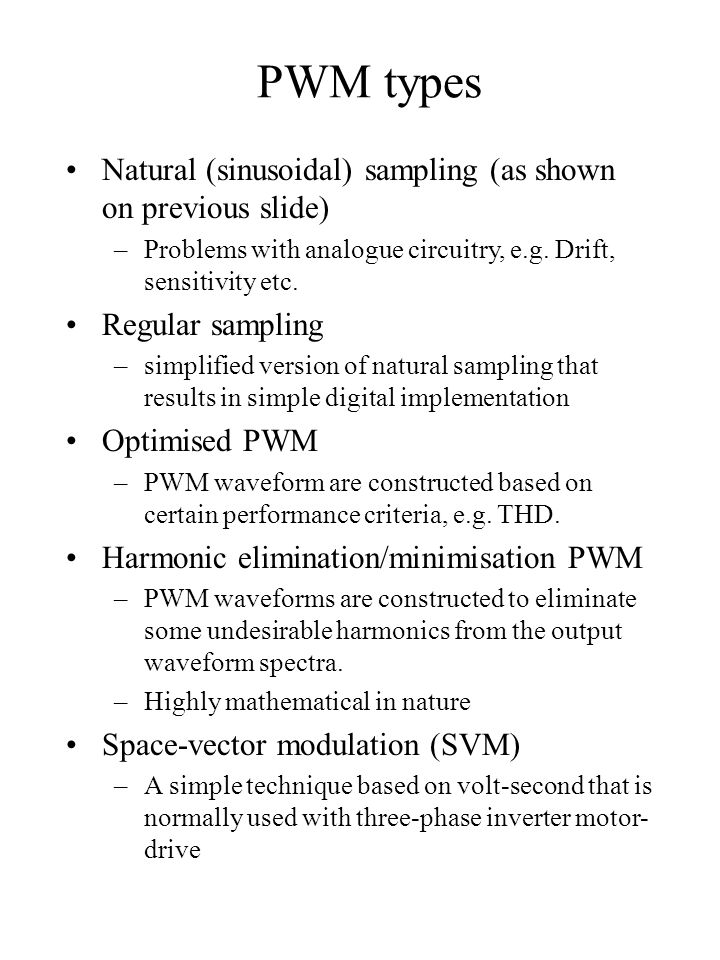 PWM types Natural (sinusoidal) sampling (as shown on previous slide)
