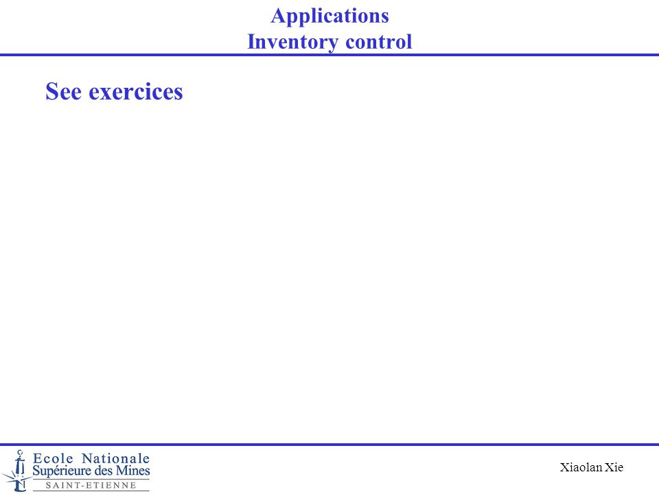 Applications Inventory control