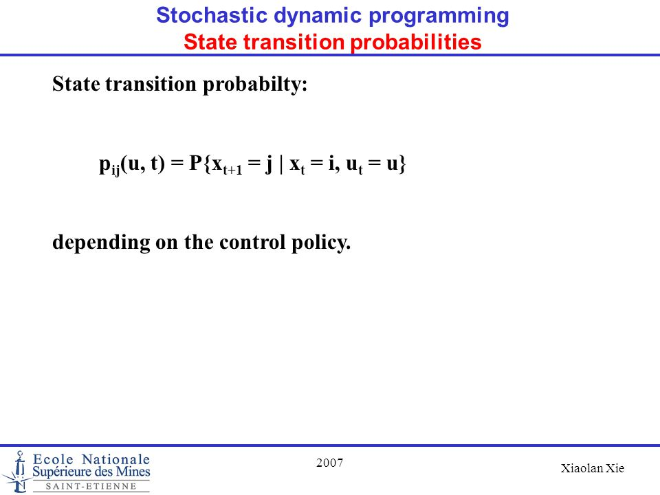 Stochastic dynamic programming State transition probabilities