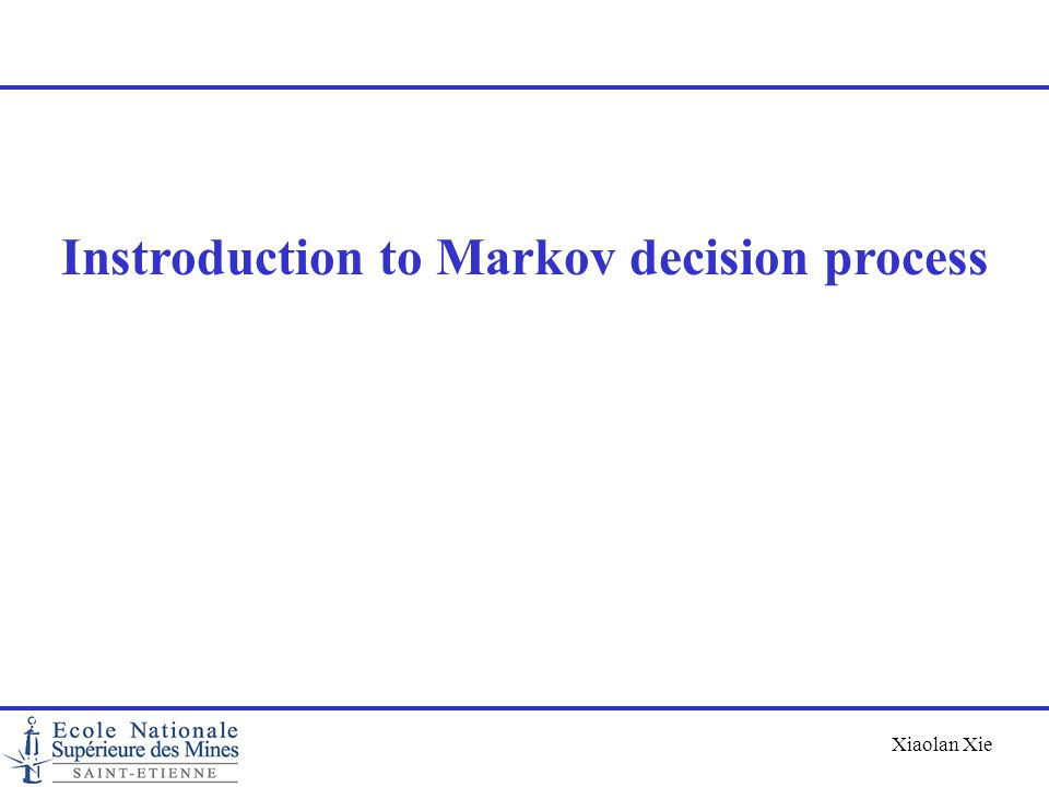 Instroduction to Markov decision process