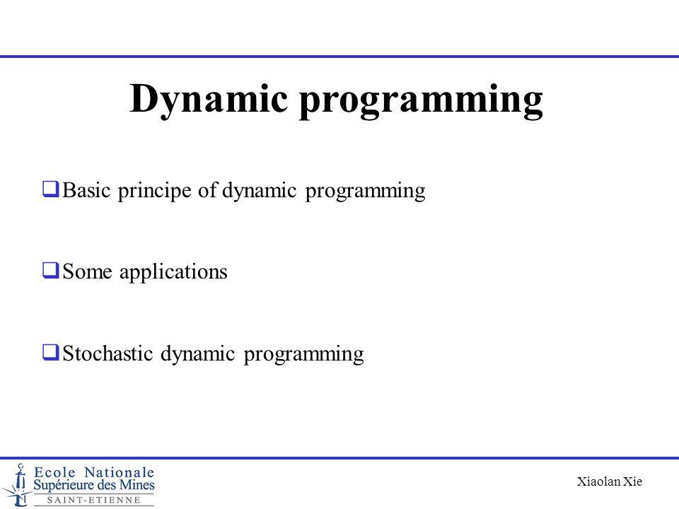 Dynamic programming Basic principe of dynamic programming