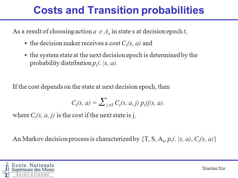 Costs and Transition probabilities