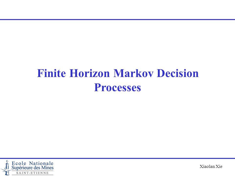 Finite Horizon Markov Decision Processes