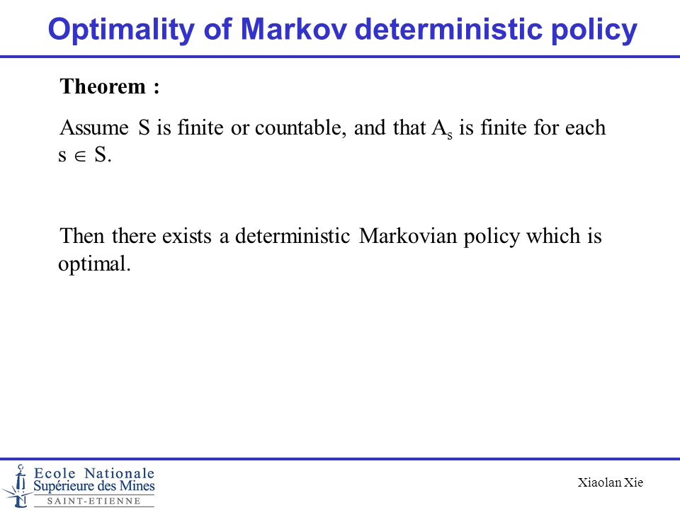 Optimality of Markov deterministic policy