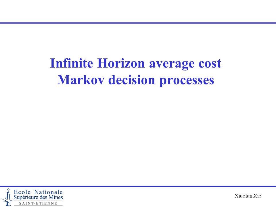 Infinite Horizon average cost Markov decision processes
