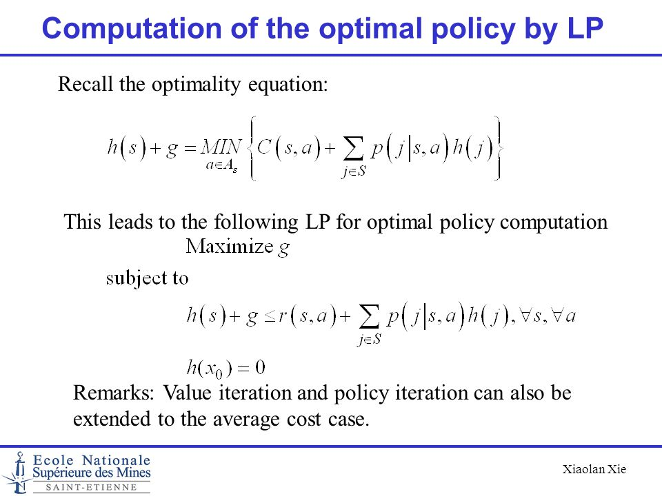 Computation of the optimal policy by LP
