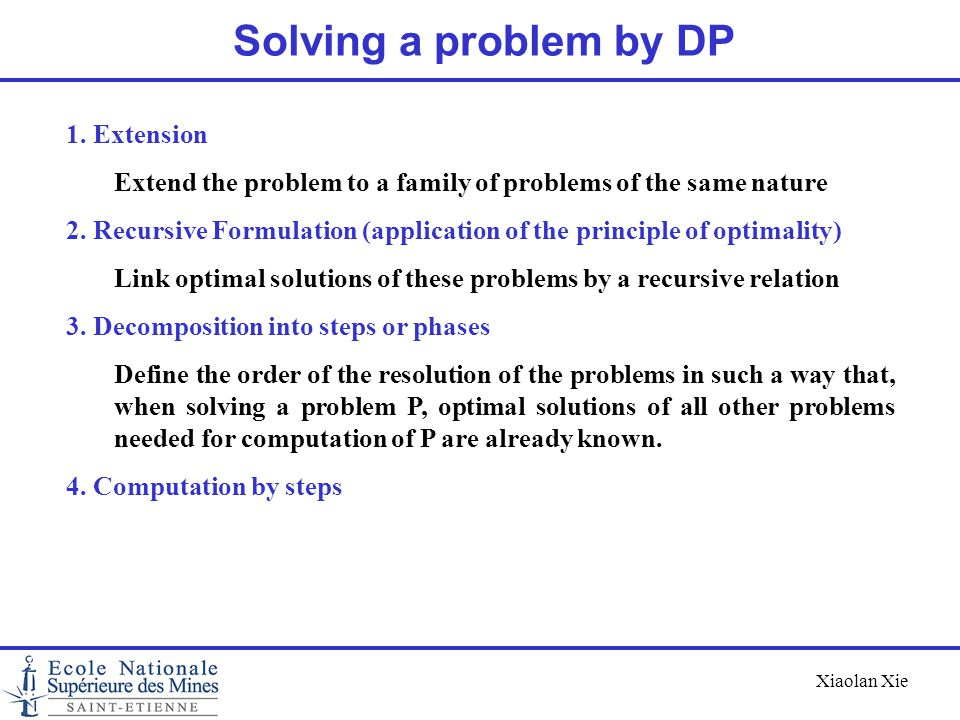 Solving a problem by DP 1. Extension