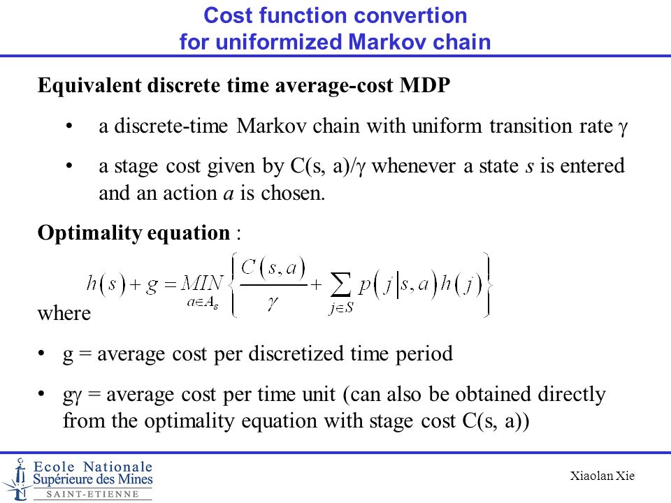 Cost function convertion for uniformized Markov chain