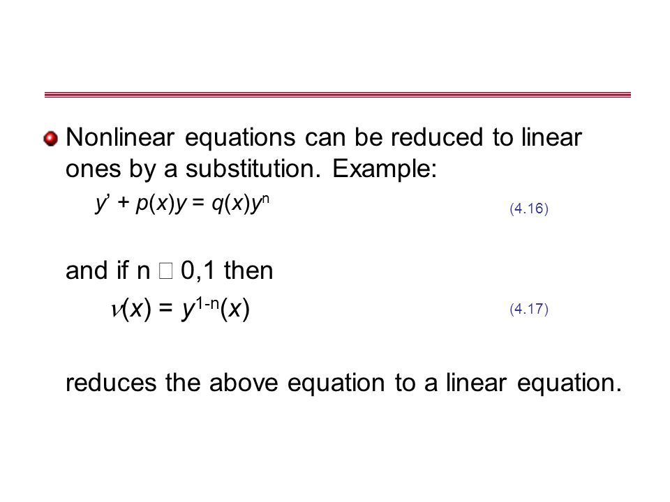 reduces the above equation to a linear equation.