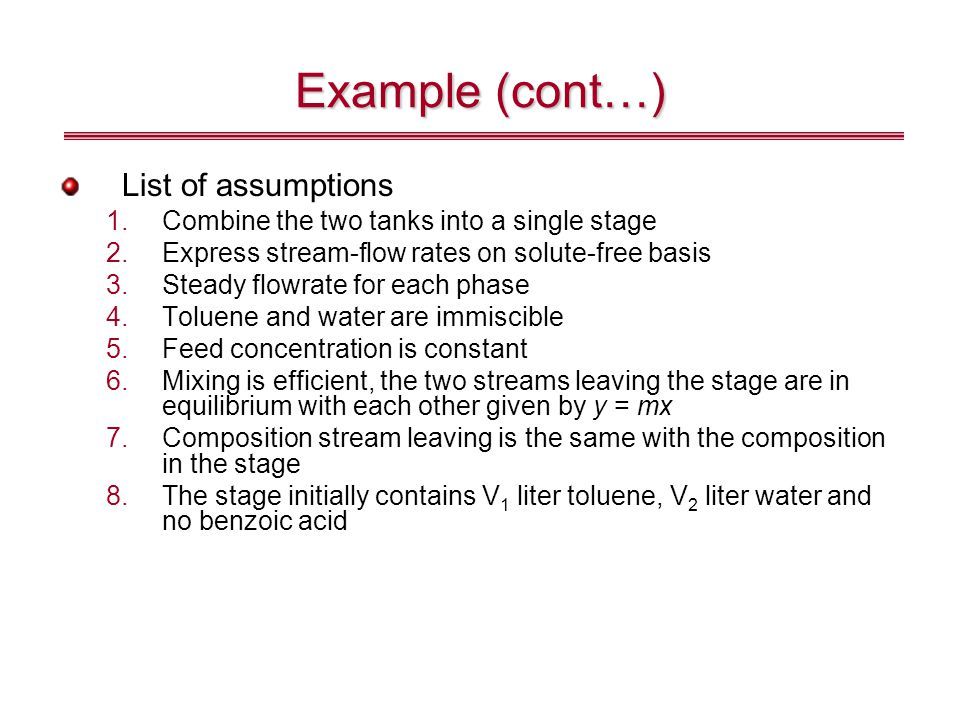 Example (cont…) List of assumptions
