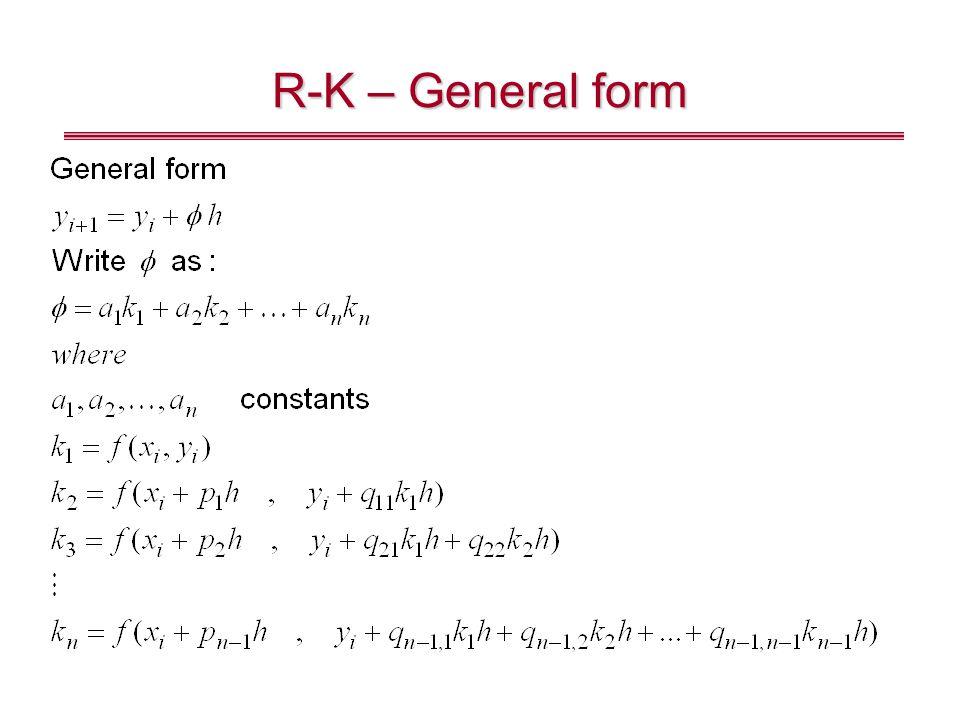 R-K – General form