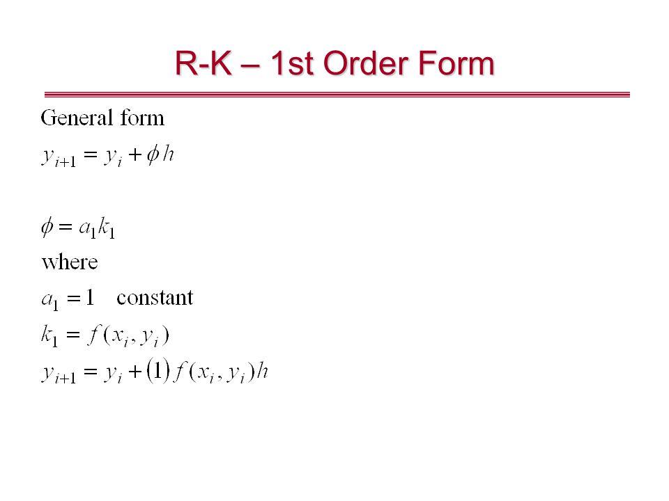 R-K – 1st Order Form