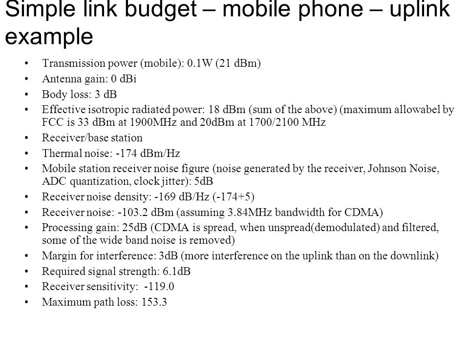 Simple link budget – mobile phone – uplink example
