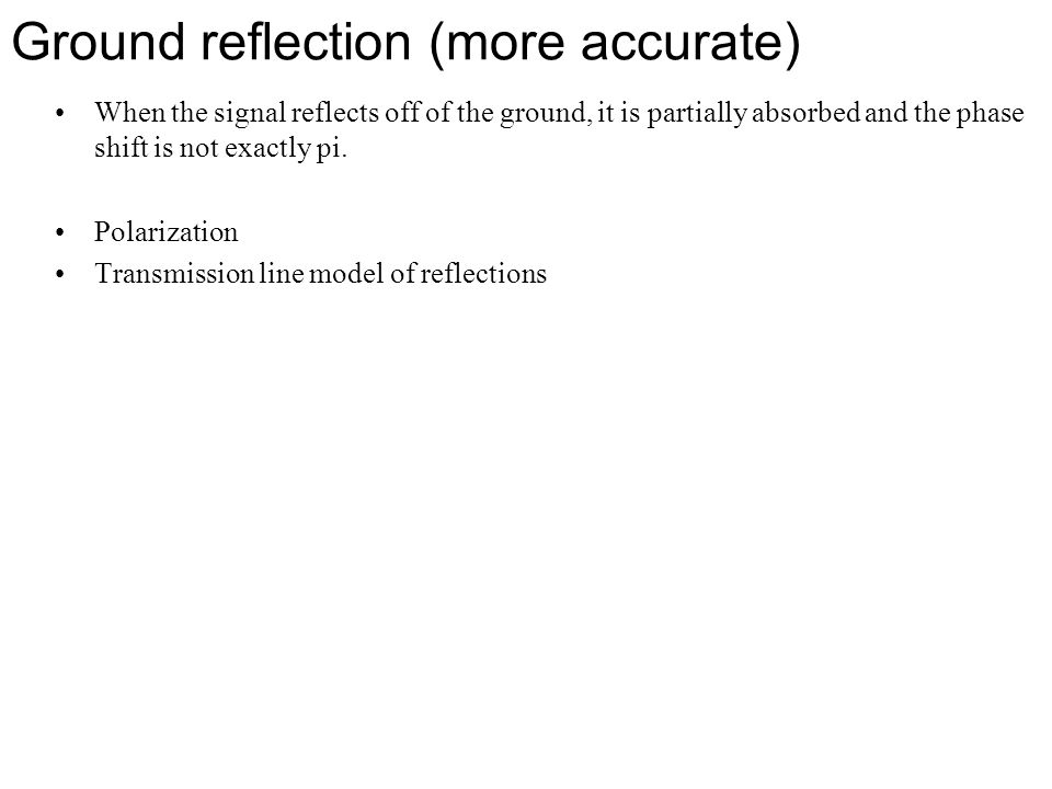Ground reflection (more accurate)
