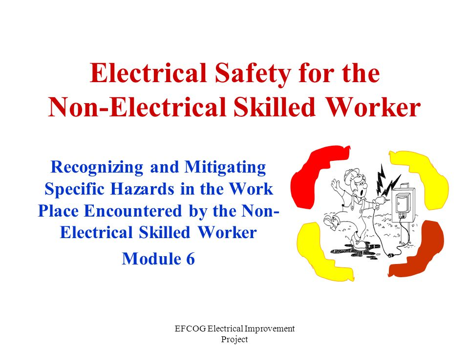Electrical Safety for the Non-Electrical Skilled Worker