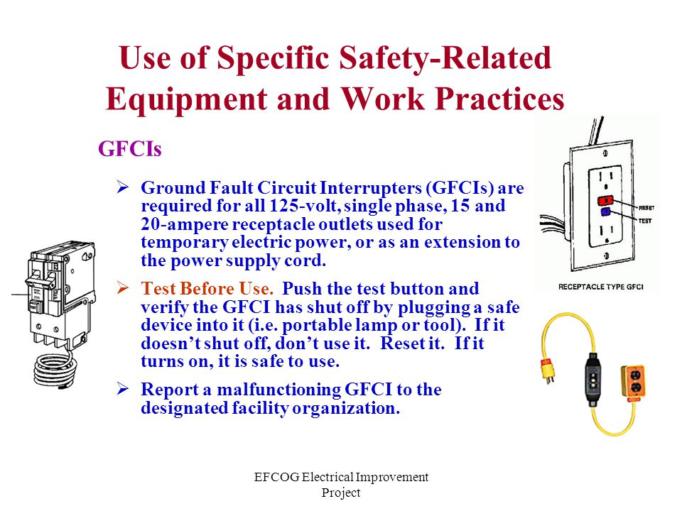 Use of Specific Safety-Related Equipment and Work Practices