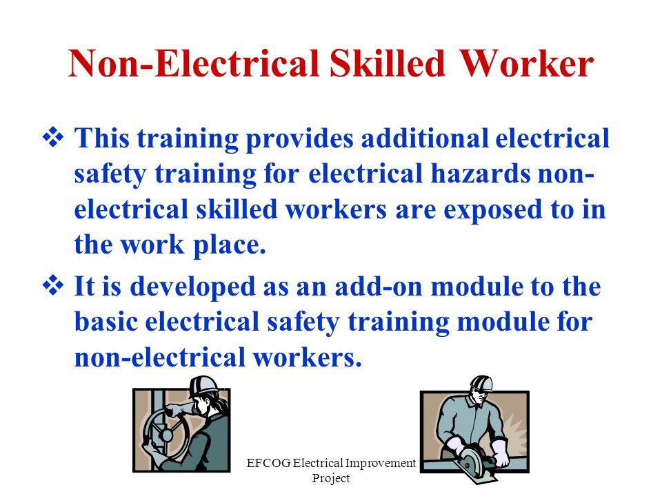 Non-Electrical Skilled Worker