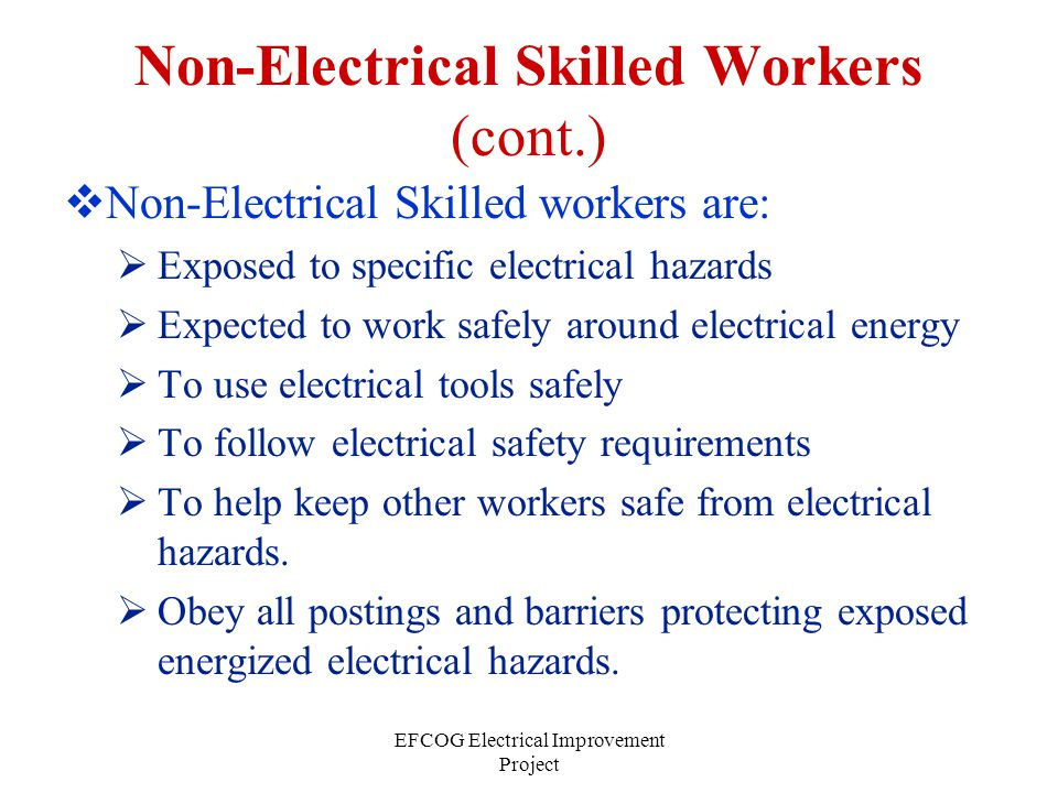 Non-Electrical Skilled Workers (cont.)