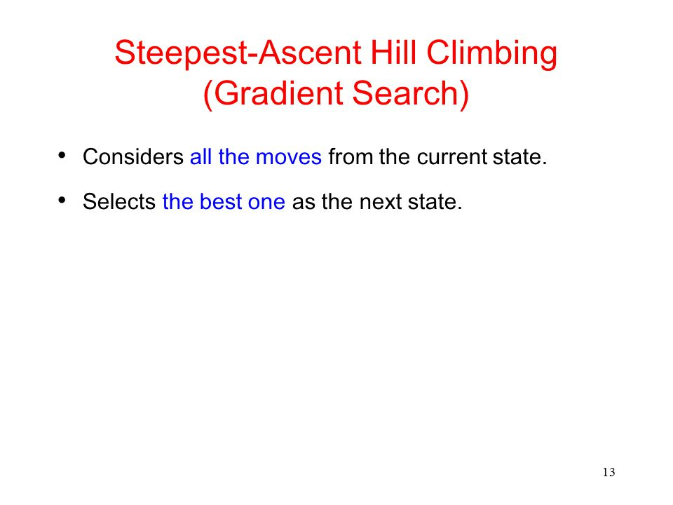 Steepest-Ascent Hill Climbing (Gradient Search)