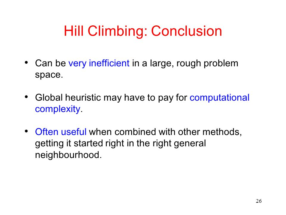 Hill Climbing: Conclusion