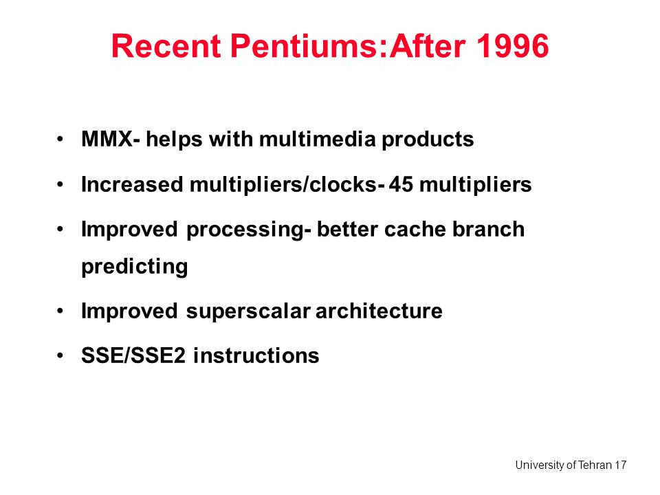 Recent Pentiums:After 1996