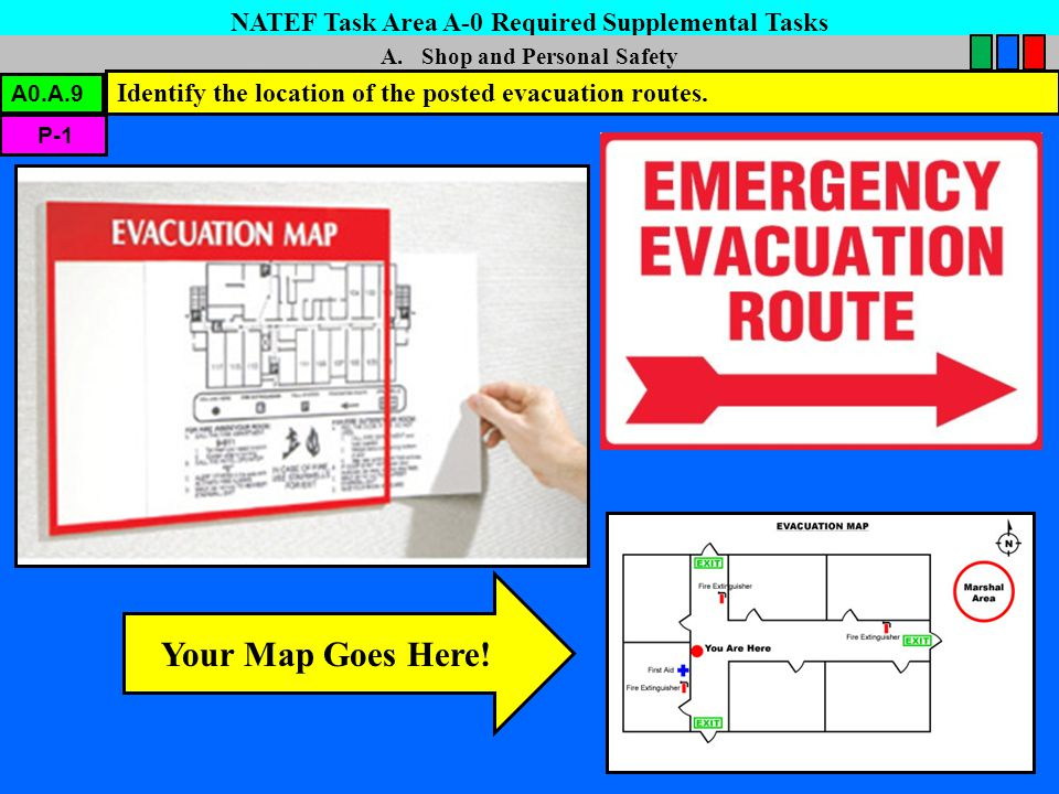 Your Map Goes Here! NATEF Task Area A-0 Required Supplemental Tasks