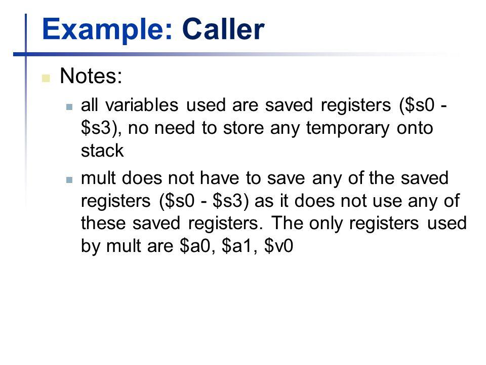 Example: Caller Notes: