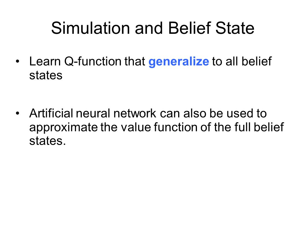 Simulation and Belief State