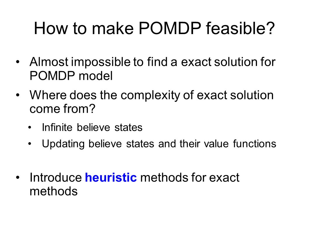 How to make POMDP feasible