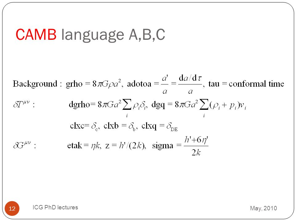 CAMB language A,B,C ICG PhD lectures May, 2010