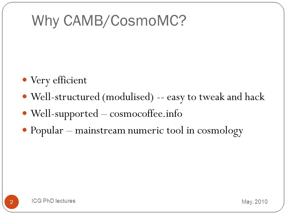 Why CAMB/CosmoMC Very efficient