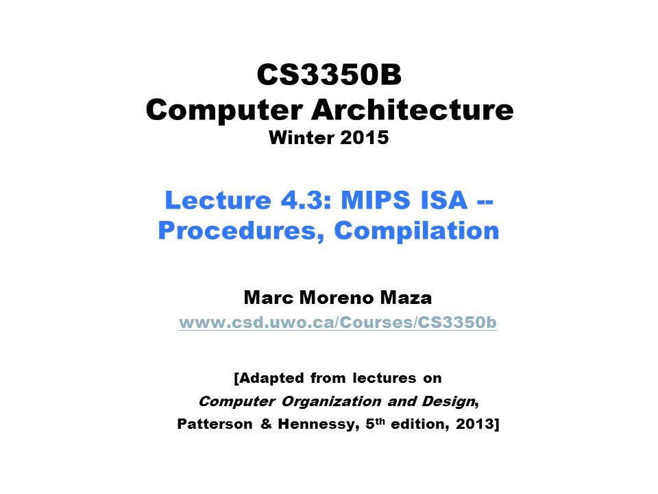 CS3350B Computer Architecture Winter 2015 Lecture 4