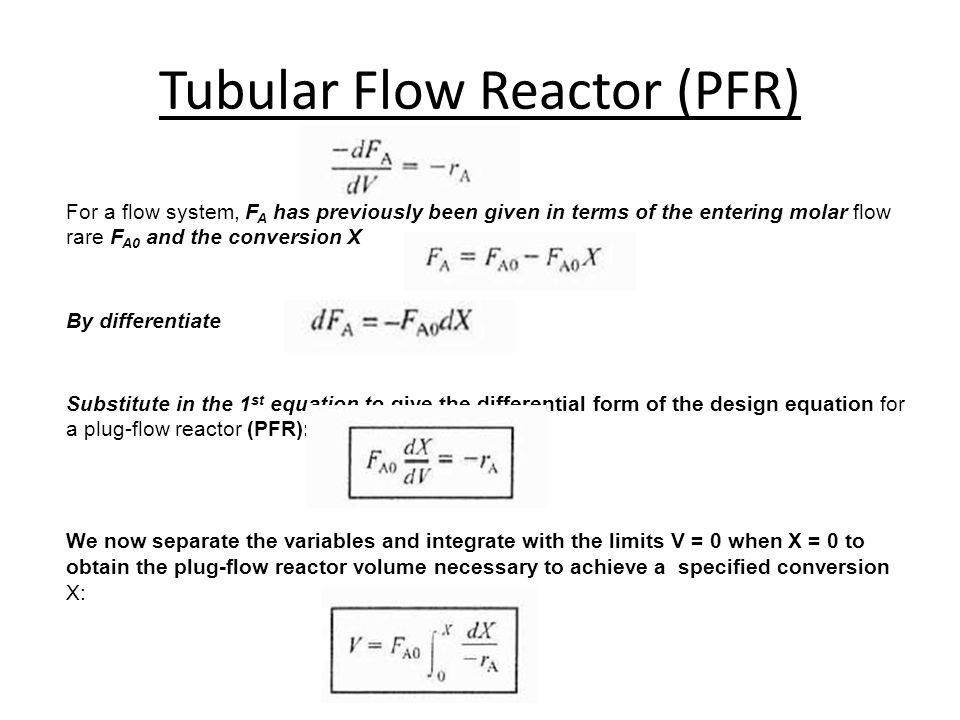 Tubular Flow Reactor (PFR)