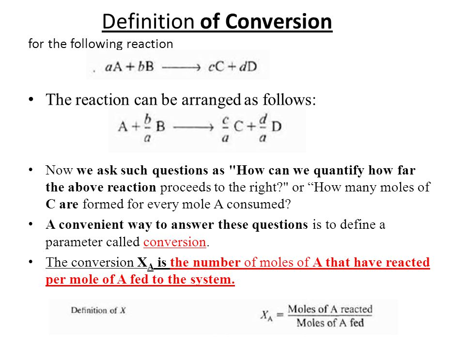 Definition of Conversion for the following reaction