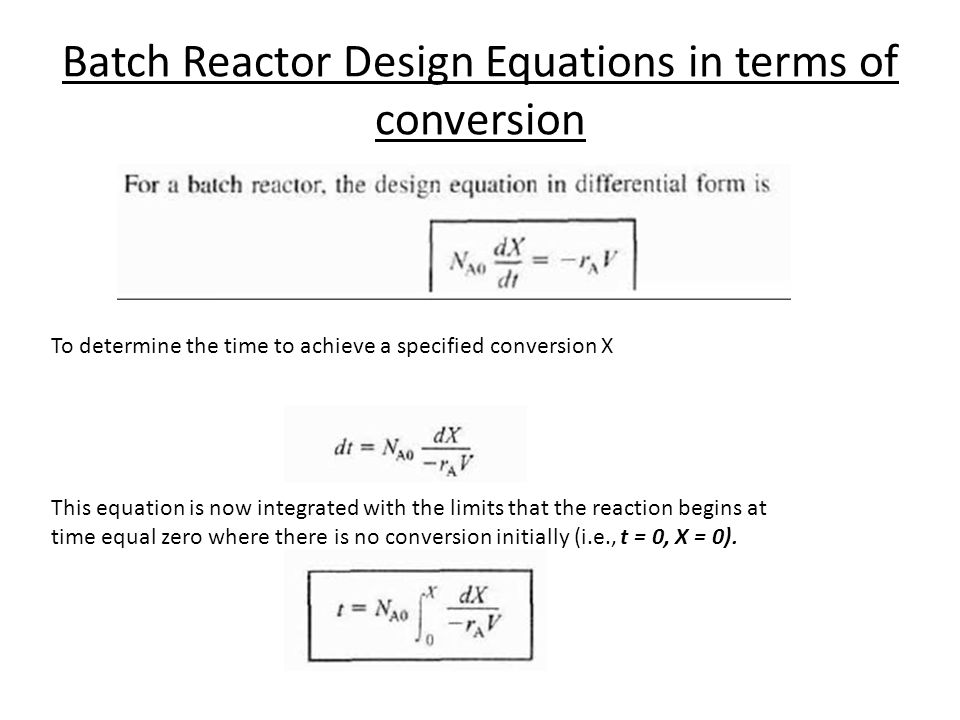 Batch Reactor Design Equations in terms of conversion