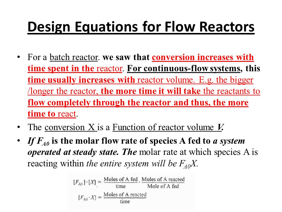 Design Equations for Flow Reactors