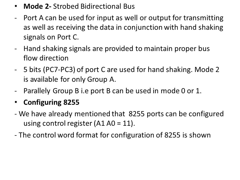 Mode 2- Strobed Bidirectional Bus