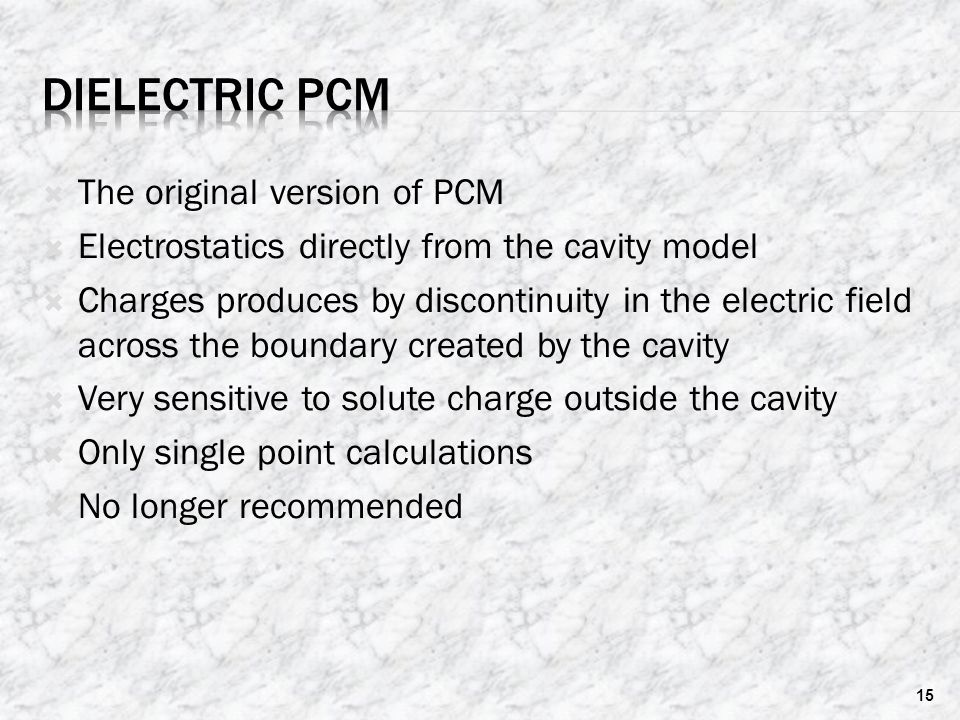 Dielectric PCM The original version of PCM