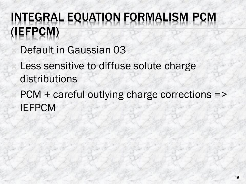Integral Equation Formalism PCM (IEFPCM)