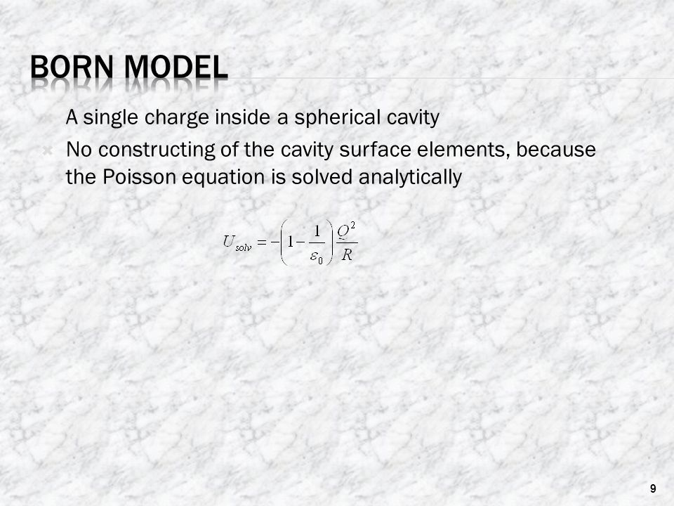 Born Model A single charge inside a spherical cavity
