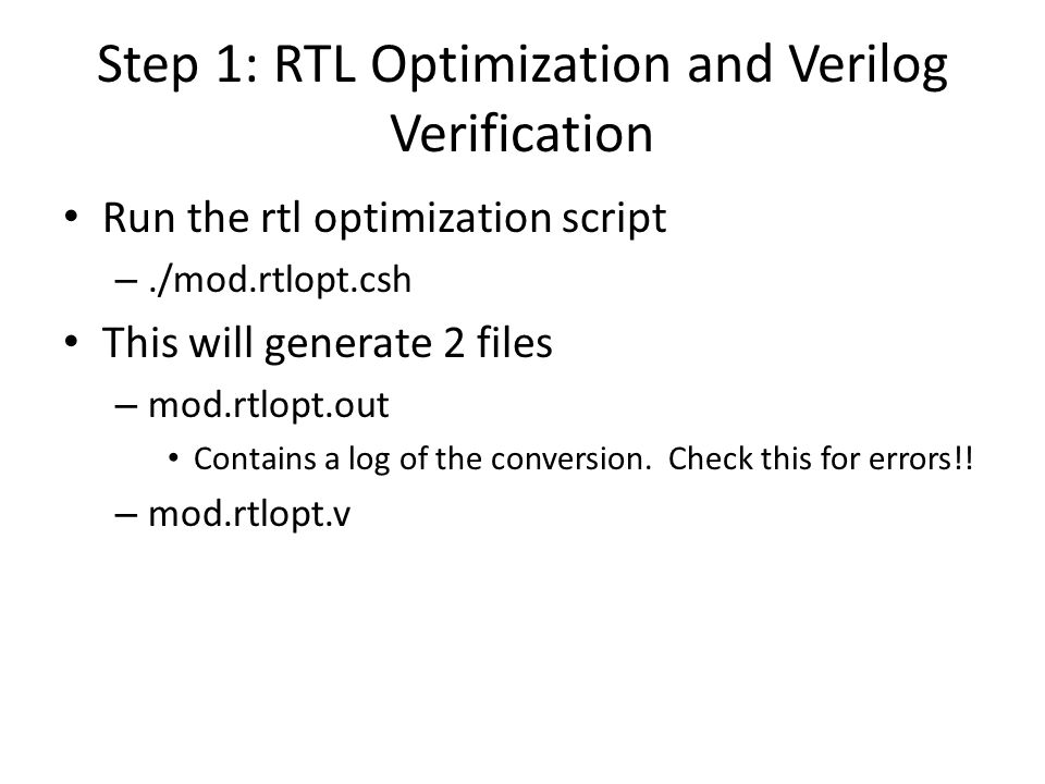 Step 1: RTL Optimization and Verilog Verification