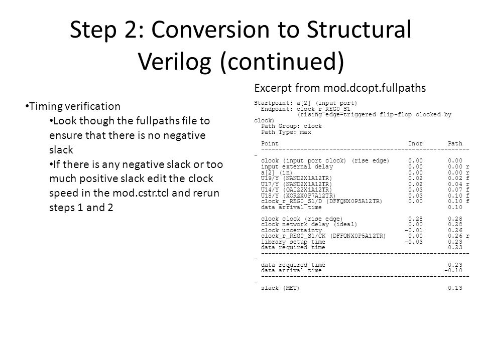 Step 2: Conversion to Structural Verilog (continued)