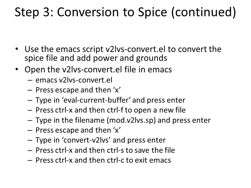Step 3: Conversion to Spice (continued)