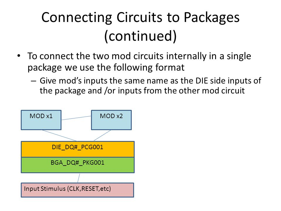 Connecting Circuits to Packages (continued)