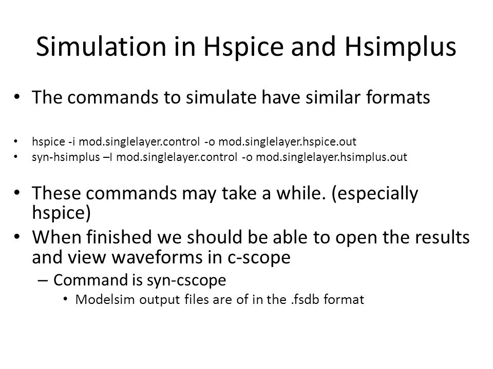 Simulation in Hspice and Hsimplus