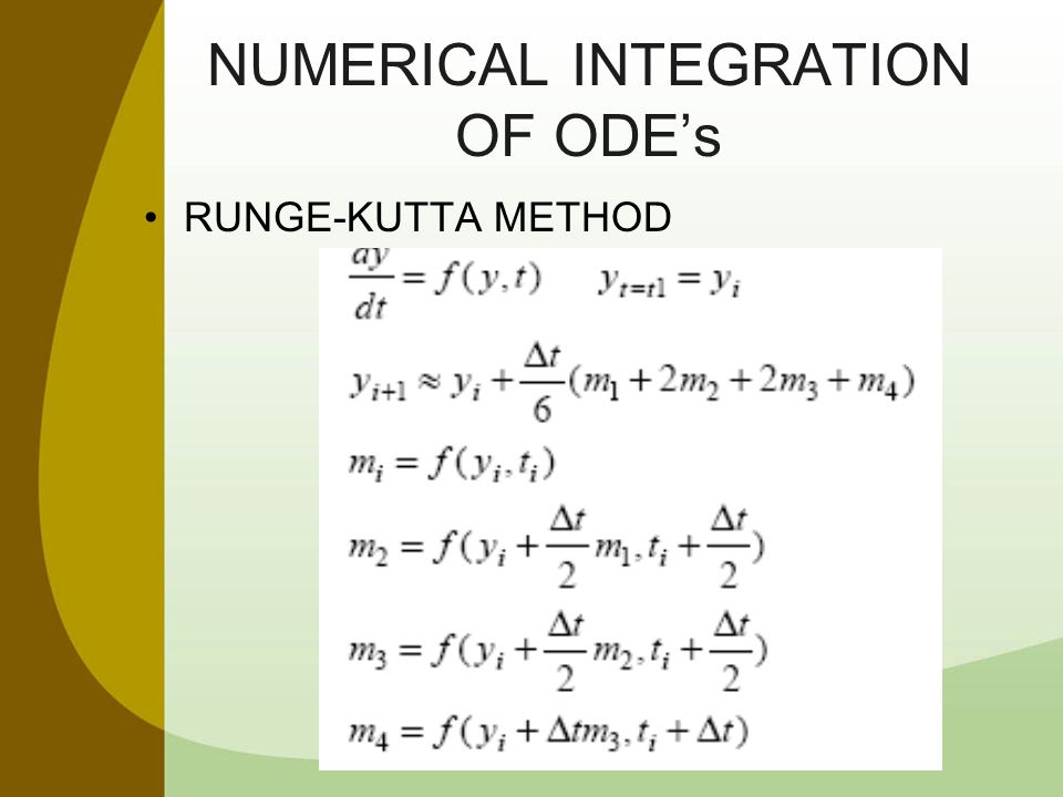 NUMERICAL INTEGRATION OF ODE's