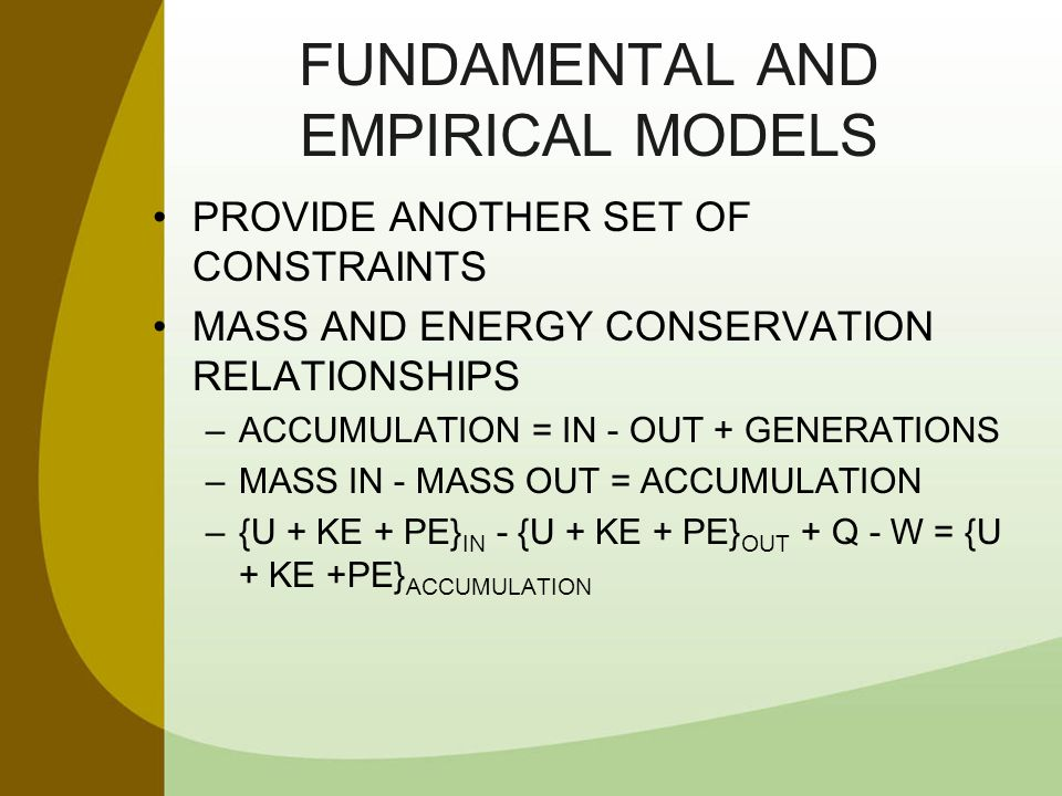 FUNDAMENTAL AND EMPIRICAL MODELS