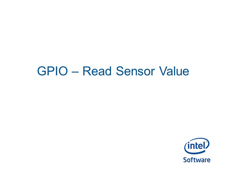 GPIO – Read Sensor Value
